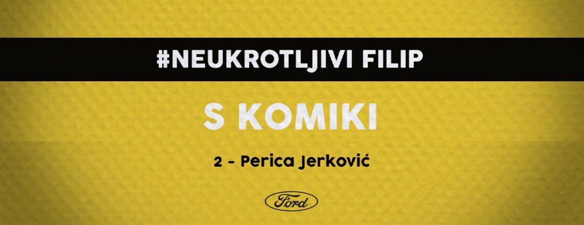 #Neukrotljivi: Flisarjev sovoznik je tokrat Perica Jerković